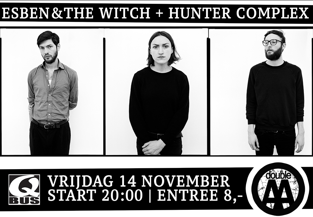 Flyer doubleAA with Esben and the Witch, Hunter Complex and Zeevonk
